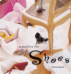 Passion for Shoes Hardback