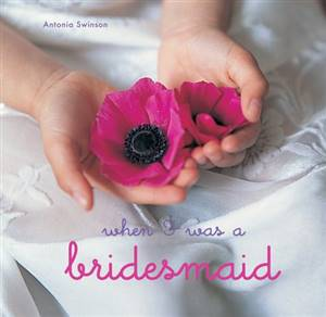 When I was a bridesmaid book